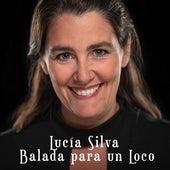 Balada para un Loco (Cover) de Lucía Silva