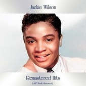 Remastered Hits (All Tracks Remastered) de Jackie Wilson