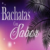 Bachatas Con Sabor de Elvis Martinez, Frank Reyes, Luis Vargas, Luis Segura, El Chaval