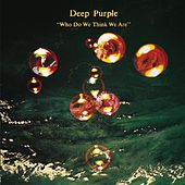 Who Do We Think We Are - Remastered Edition de Deep Purple