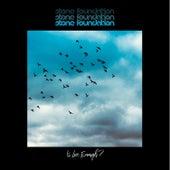 Is Love Enough? (Deluxe) de Stone Foundation