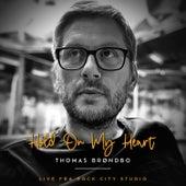 Hold on My Heart (Live) de Thomas Brøndbo