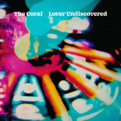 Lover Undiscovered by The Coral