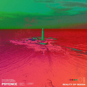 Reality or Design by Psyence