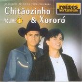 Raízes Sertanejas Volume 1 de Chitãozinho & Xororó
