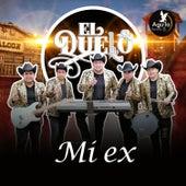 MI Ex by Grupo el duelo