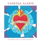 Canta y No Salgas by Vanessa Alanís