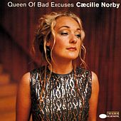 Queen Of Bad Excuses by Cæcilie Norby