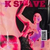 Mandarin by K-Suave