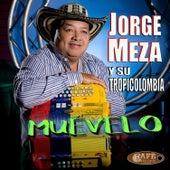 Muévelo by Jorge Meza Y Su Tropicolombia