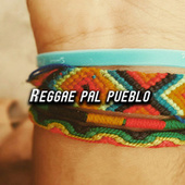 Reggae pal pueblo by Various Artists