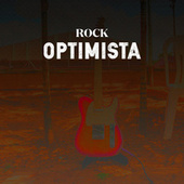 Rock Optimista by Various Artists