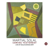 Coming Yesterday - Live at Salle Gaveau 2019 (Live) by Martial Solal