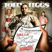 D.R.U.G.$, Vol. 1 by John Jigg$