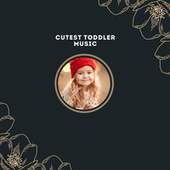 Cutest Toddler Music by Cedarmont Kids