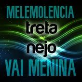 Malemolencia / Vai Menina (Cover) de TretaNejo