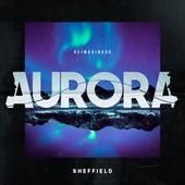 Aurora (Reimaginada) (Versão Alternativa) by SHEFFIELD