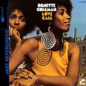 Love Call by Ornette Coleman