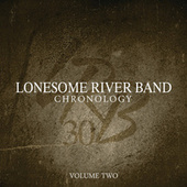 Chronology (Vol. 2) by Lonesome River Band