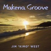 Makena Groove by Jim
