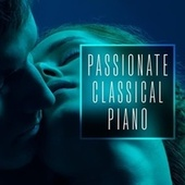Passionate Classical Piano de Various Artists