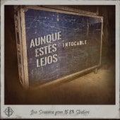 Aunque Estés Lejos (Live Sessions from 16*83 Studios) by Intocable