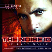 The Noise 10 - The Last Noise by The Noise