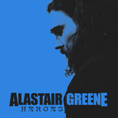 Heroes (Acoustic Version) by Alastair Greene