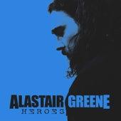 Heroes (Acoustic Version) de Alastair Greene