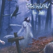 Too Late von A Sound of Thunder