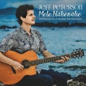 Mele Nahenahe: Soothing Sounds of Hawaiian Slack Key Guitar by Jeff Peterson