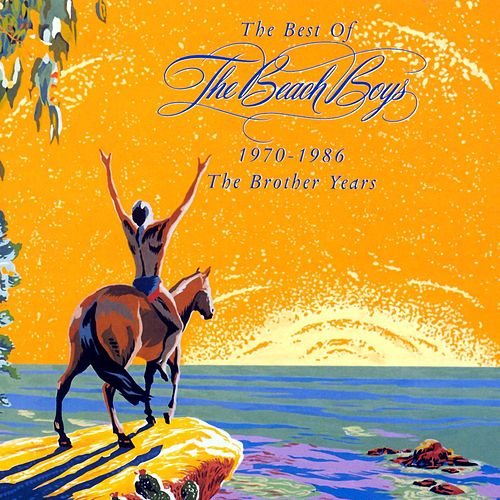 Best Of The Brother Years 1970-1986 von The Beach Boys