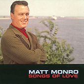Love Songs by Matt Monro