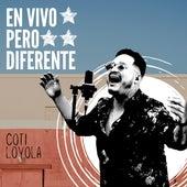 En Vivo Pero Diferente (En Vivo) by Coti Loyola