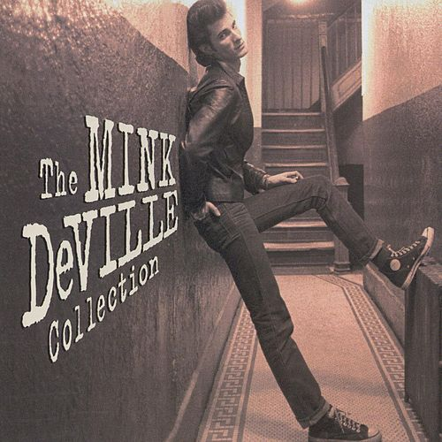 Cadillac Walk: The Mink DeVille Collection de Mink DeVille