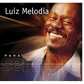 Para Sempre de Luiz Melodia