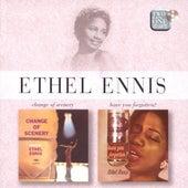 Change of Scenery / Have You Forgotten de Ethel Ennis
