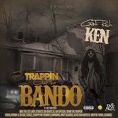 Trappin out the Bando von Get Rich Ken