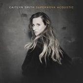 Supernova Acoustic von Caitlyn Smith