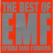 The Best Of EMF - Epsom Mad Funkers de EMF