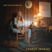 Like You Found Me de Lauren Jenkins