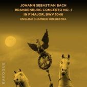 Johann Sebastian Bach: Brandenburg Concerto No. 1 in F Major, BWV 1046 von English Chamber Orchestra