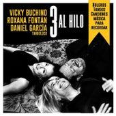 3 al Hilo de Roxana Fontán Vicky Buchino