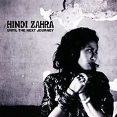 Until The Next Journey de Hindi Zahra
