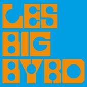 Les Big Byrd by Les Big Byrd