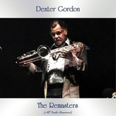 The Remasters (All Tracks Remastered) by Dexter Gordon