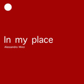 In My Place by Alessandro Minci