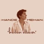 Kırılsın Ellerim by Hande Mehan