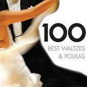 100 Best Waltzes & Polkas von Various Artists