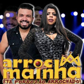 Êta Forrozão Arrochado! by Arrocha Mainha